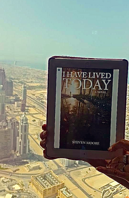 The Steven Moore Author I Have Lived Today World Book Tour, The Burj Khalifa, Dubai